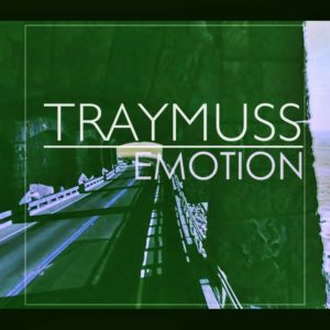 Traymuss - emotion